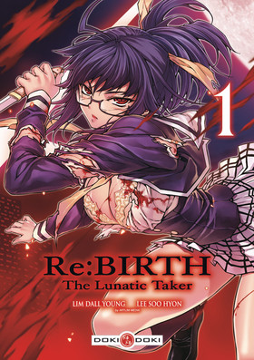MANGA RE:BIRTH - THE LUNATIC TAKER